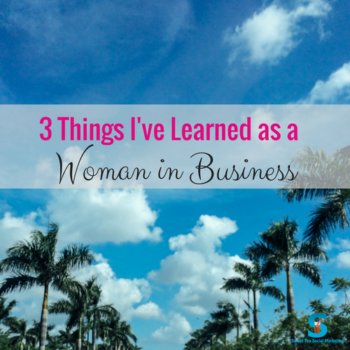 3 Things I've Learned as a Mom in Business (1)