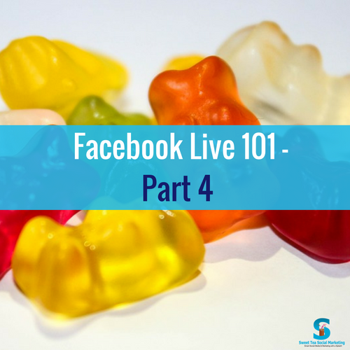 Facebook Live 101 Class ( Video 4 of 4)
