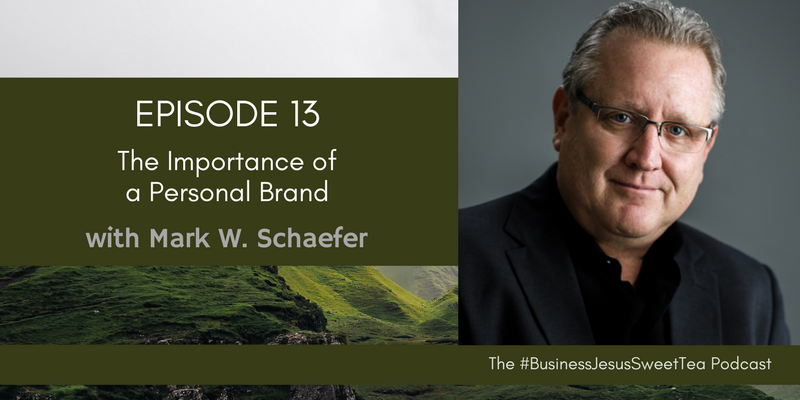 The Importance of a Personal Brand with Mark W  Schaefer
